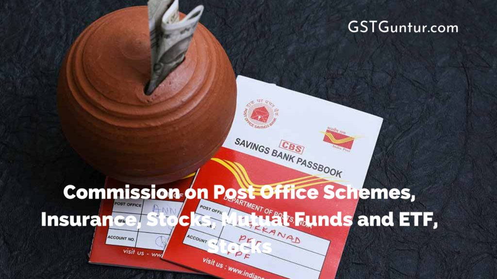 Commission on Post Office Schemes, Insurance, Stocks, Mutual Funds and ETF, Stocks