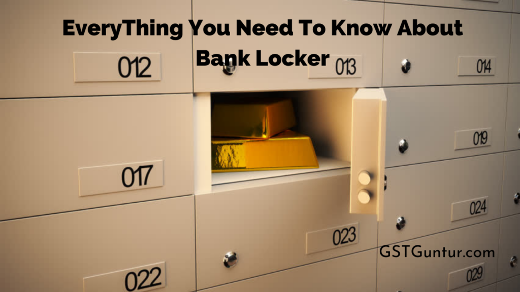 EveryThing You Need To Know About Bank Locker