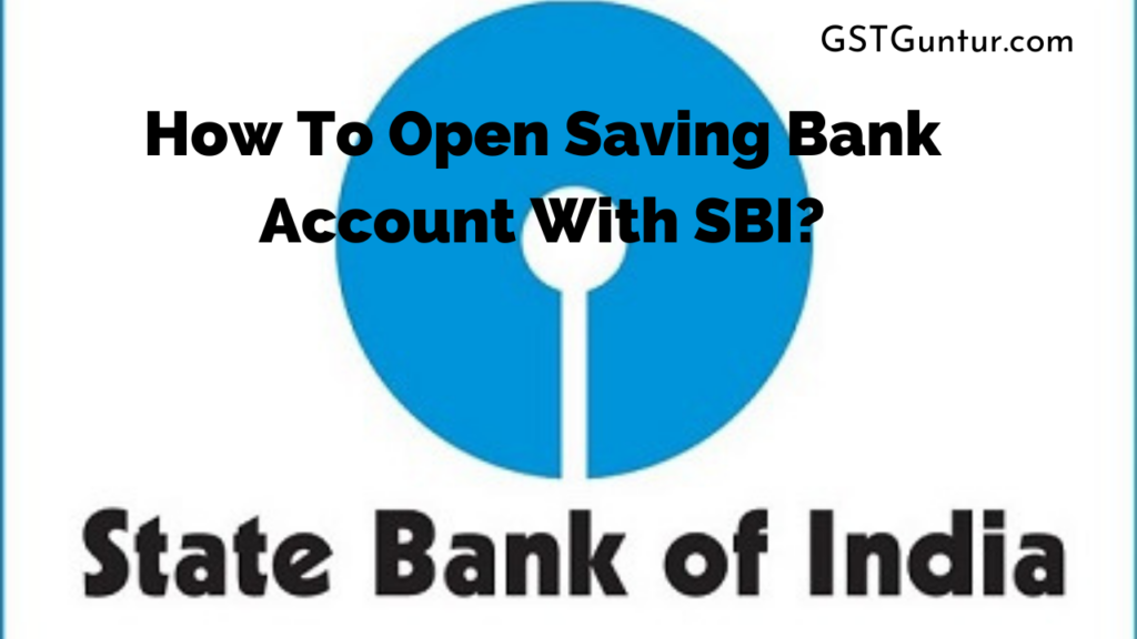 How To Open Saving Bank Account With SBI_