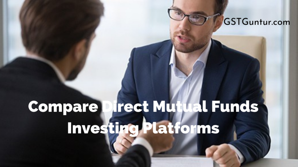 Compare Direct Mutual Funds Investing Platforms