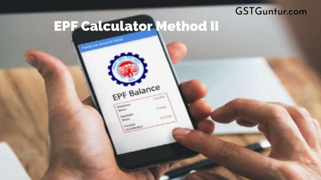 EPF Calculator Method II