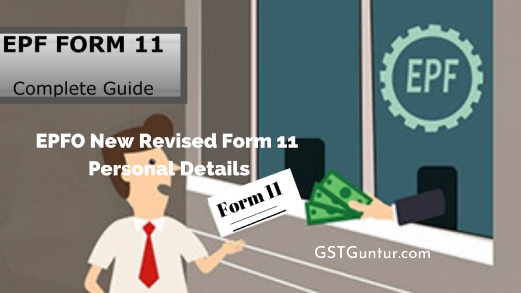 EPFO New Revised Form 11 Personal Details