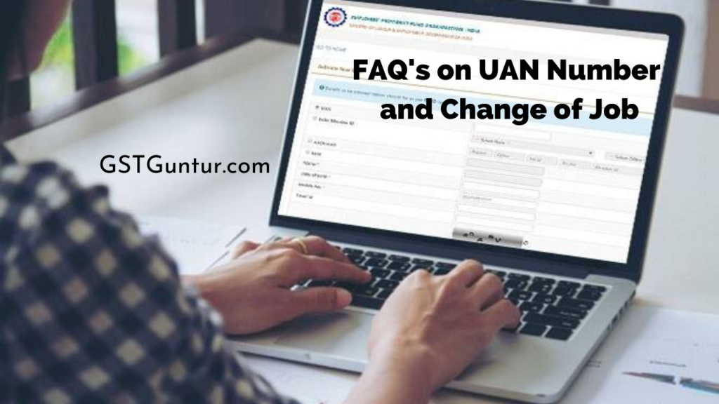 FAQ's on UAN Number and Change of Job