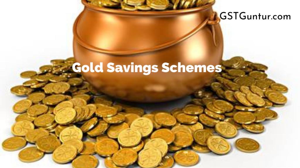 Gold Savings Schemes
