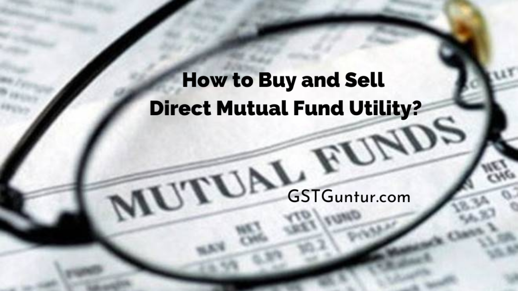 How to Buy and Sell Direct Mutual Fund