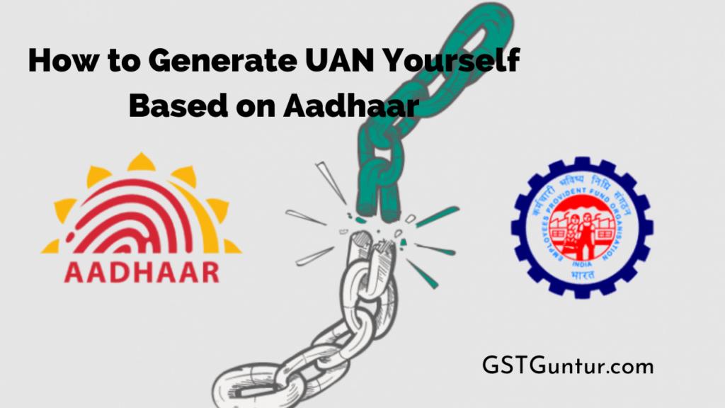 How to Generate UAN Yourself Based on Aadhaar