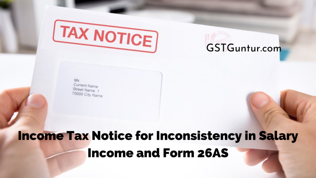 Income Tax Notice for Inconsistency in Salary Income and Form 26AS