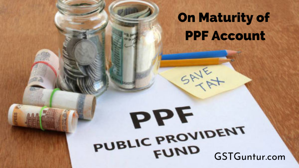 On Maturity of PPF Account
