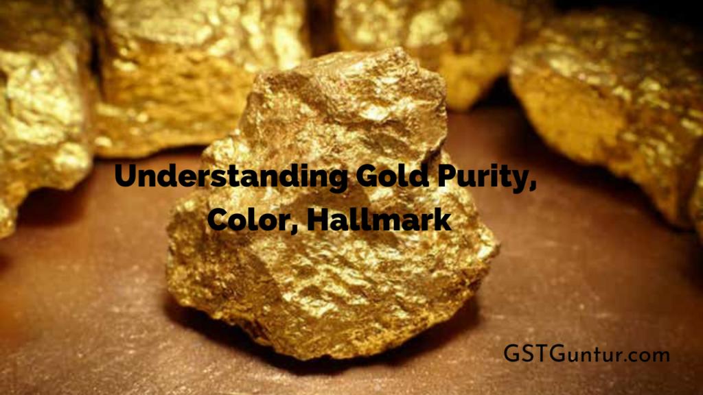 Understanding Gold Purity, Color, Hallmark