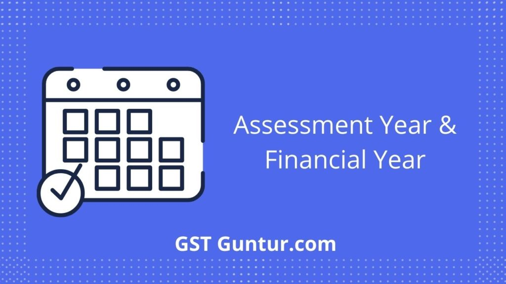 assessment year and financial year