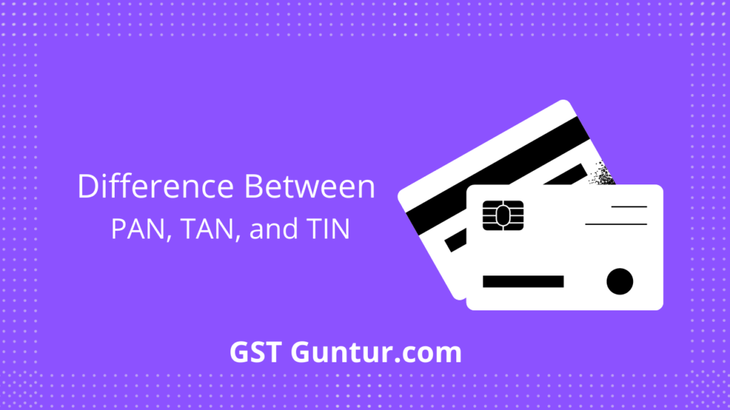 Difference between pan, tan and tin number