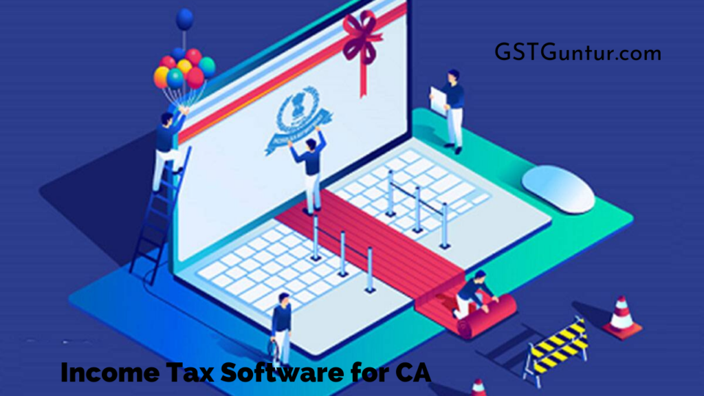 Best Income Tax Software for CA