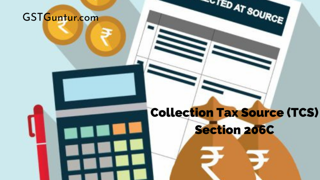 Collection Tax Source (TCS) Section 206C