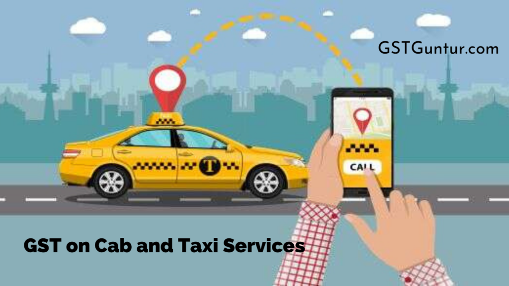 GST on Cab and Taxi Services