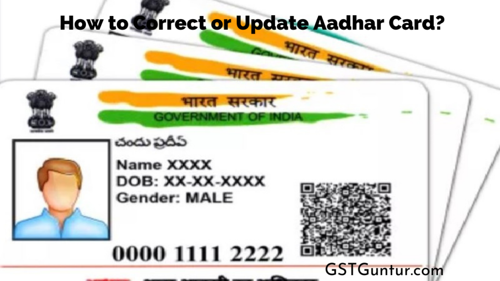 How to Correct or Update Aadhar Card