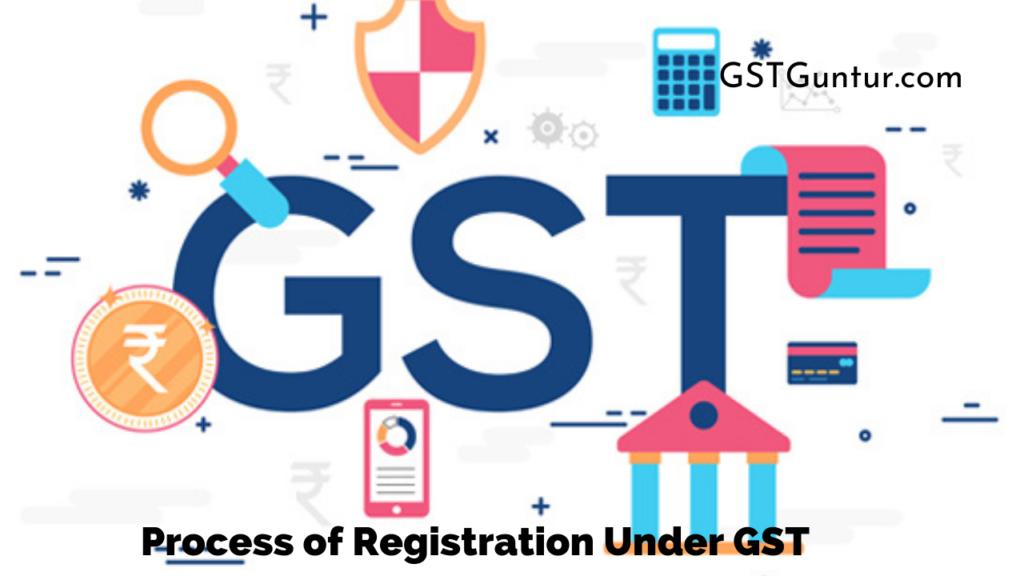 Process of Registration Under GST