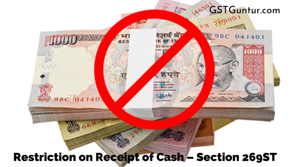 Restriction on Receipt of Cash – Section 269ST