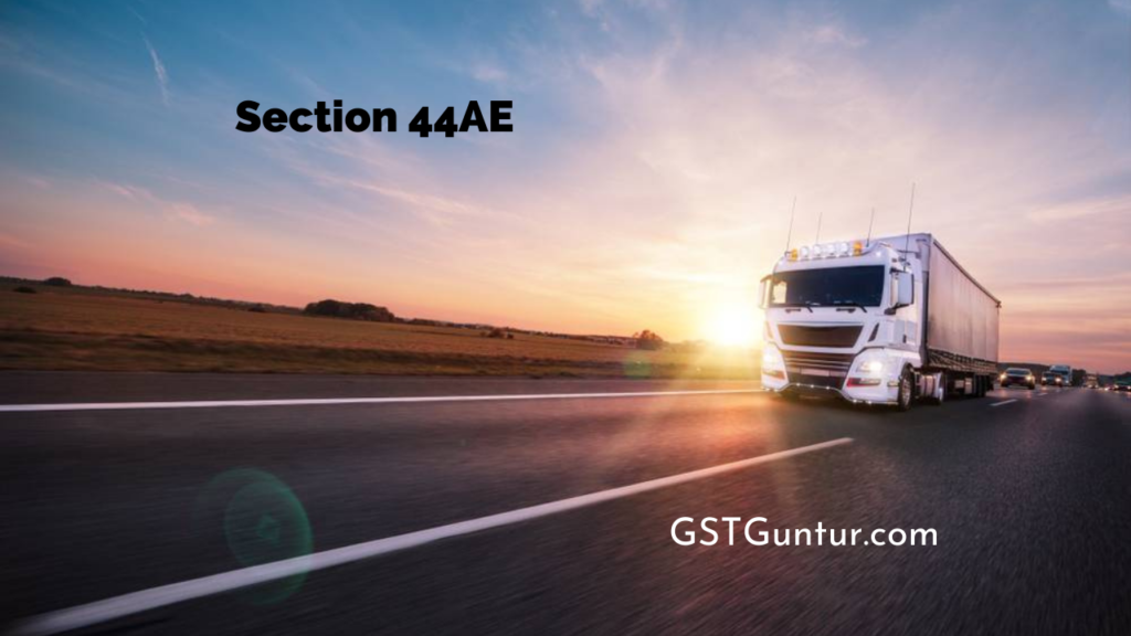 Section 44AE
