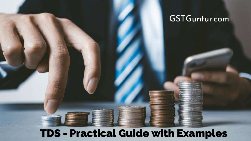 TDS Practical Guide with Examples