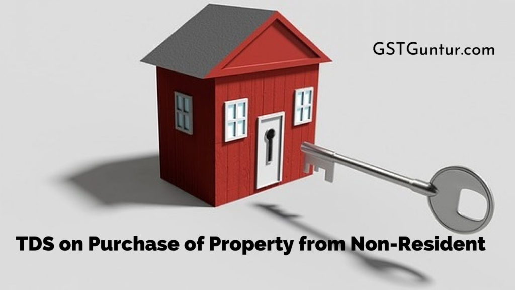 TDS on Purchase of Property from Non-Resident