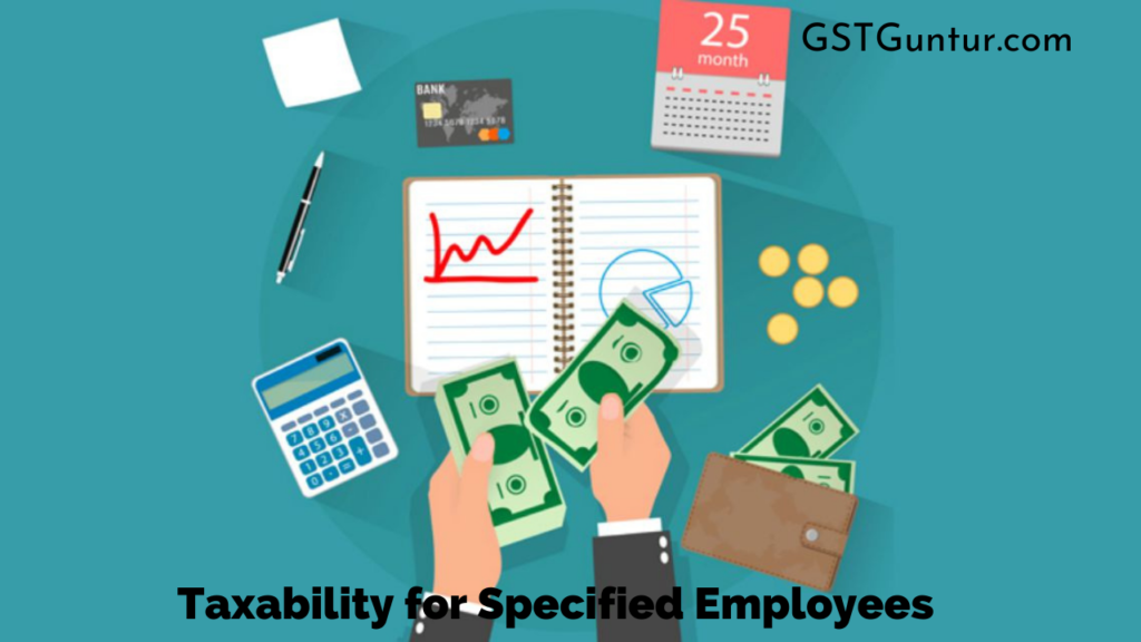 Taxability for Specified Employees