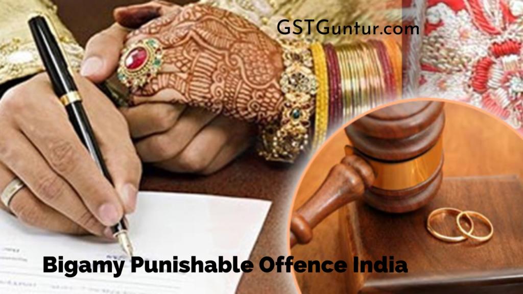 Bigamy Punishable Offence India