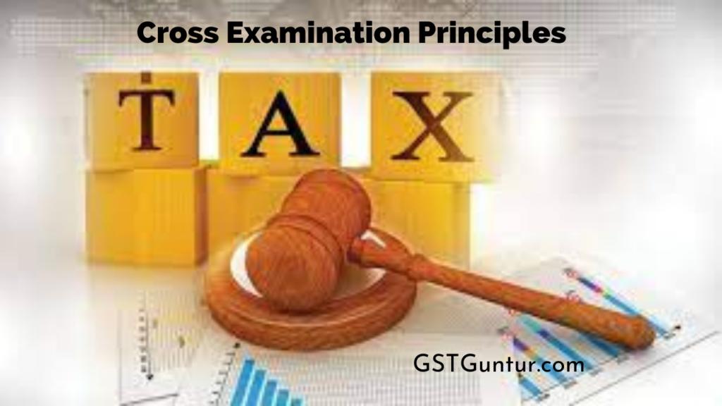 Cross Examination Principles