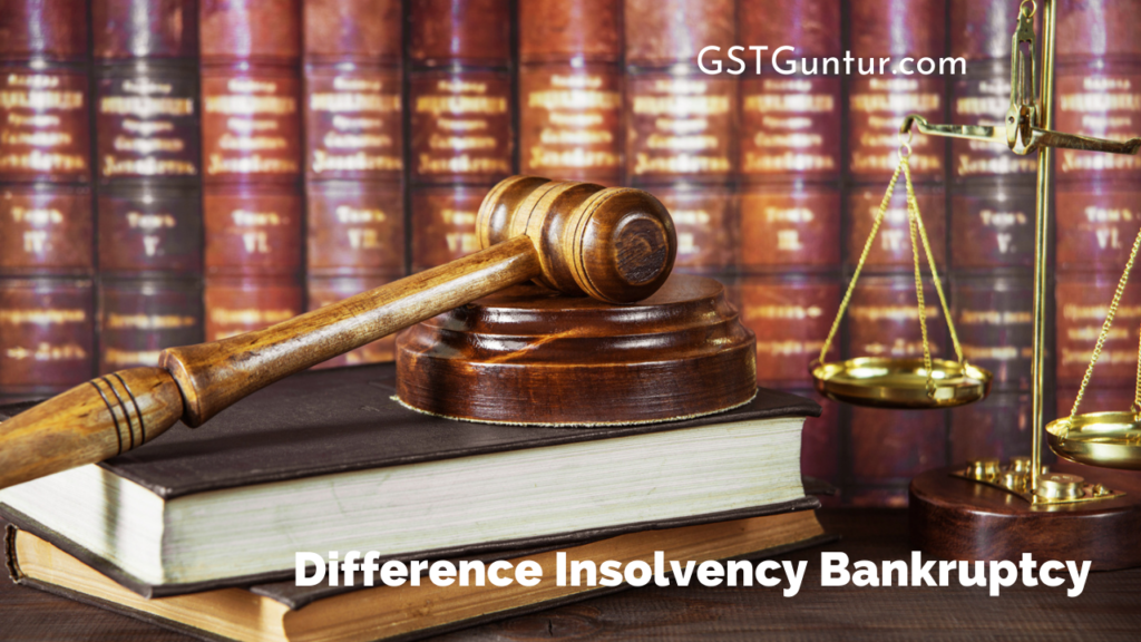 Difference Insolvency Bankruptcy