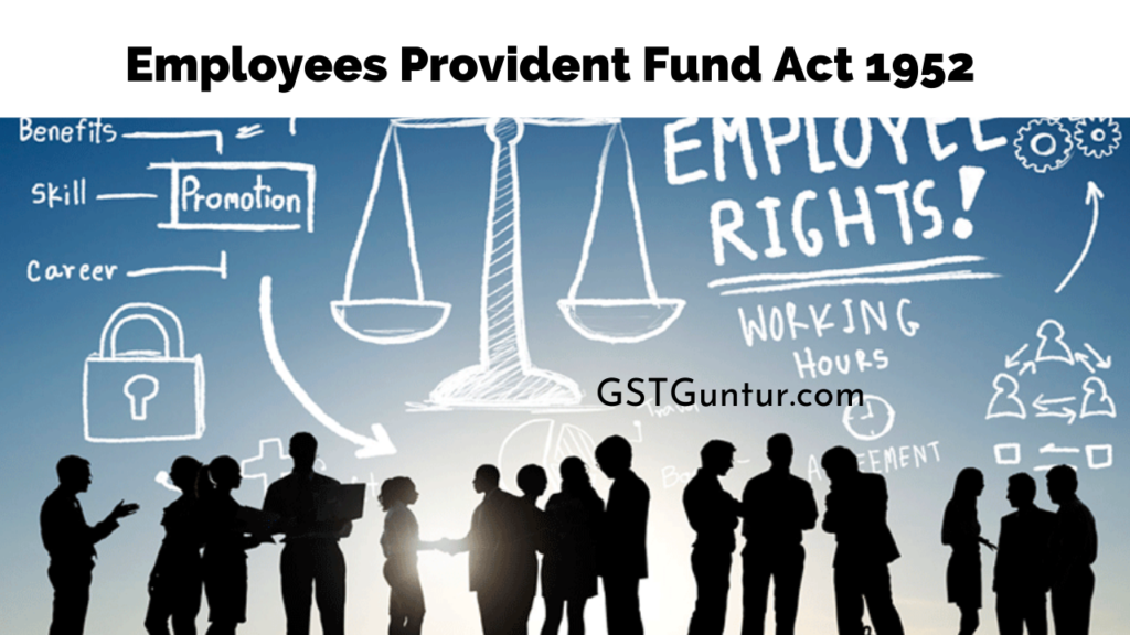 Employees Provident Fund Act 1952