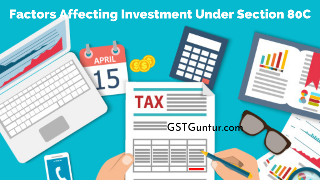Factors Affecting Investment Under Section 80C