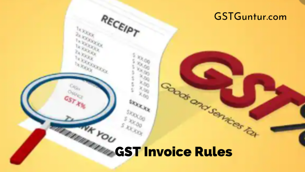 GST Invoice Rules
