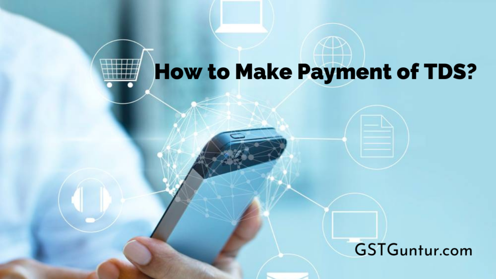 How to Make Payment of TDS