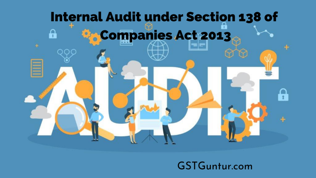 Internal Audit under Section 138 of Companies Act 2013
