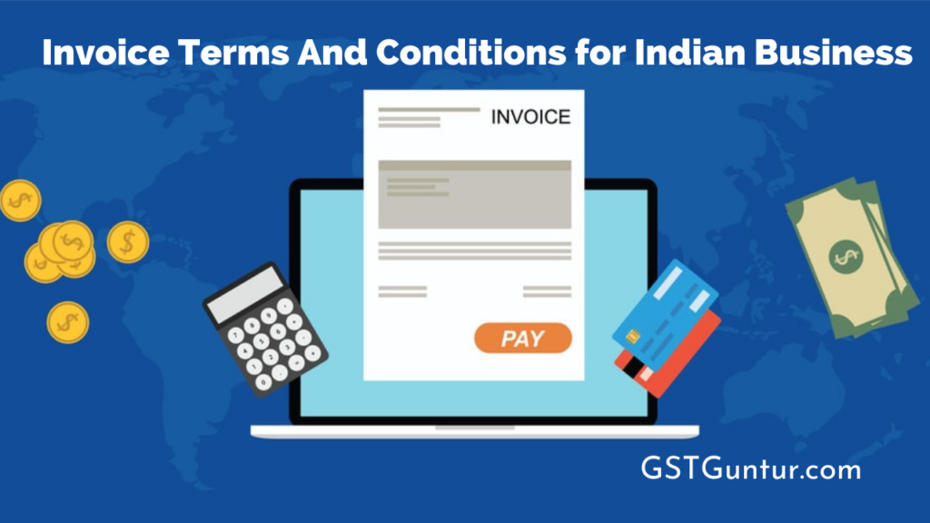 Invoice Terms And Conditions for Indian Business