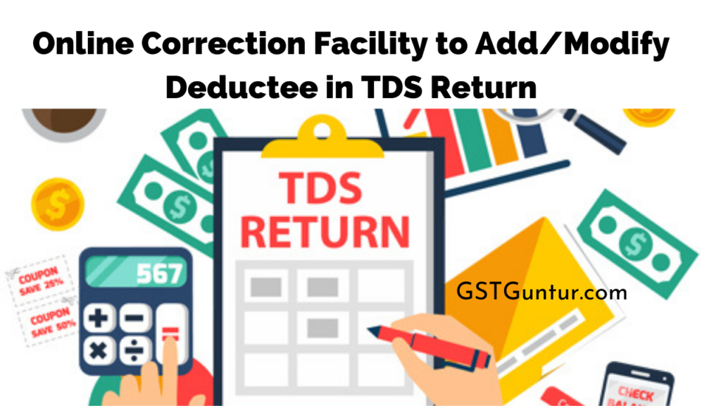 Online Correction Facility to AddModify Deductee in TDS Return