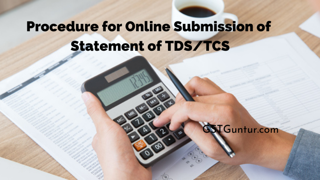 Procedure for Online Submission of Statement of TDSTCS
