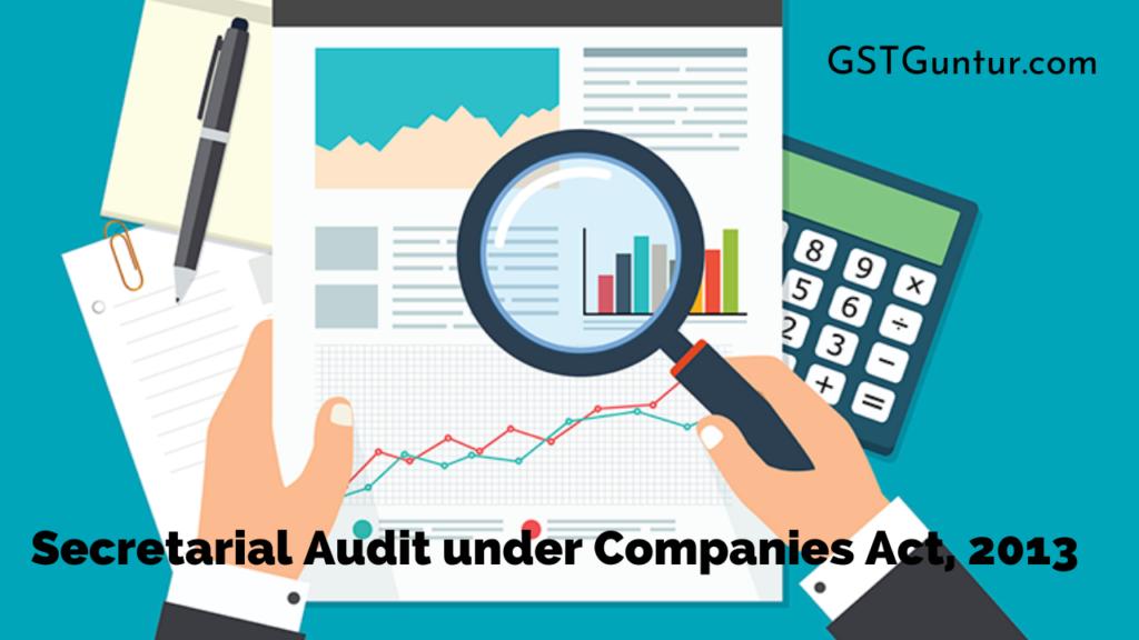 Secretarial Audit under Companies Act, 2013