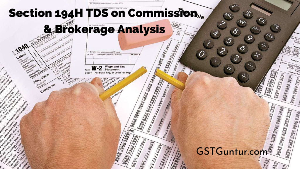 Section 194H TDS on Commission & Brokerage Analysis