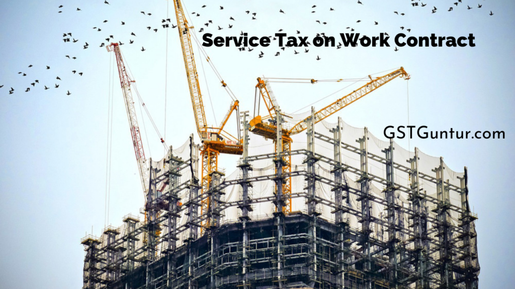 Service Tax on Work Contract