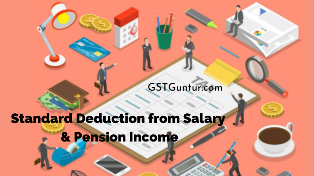Standard Deduction from Salary & Pension Income