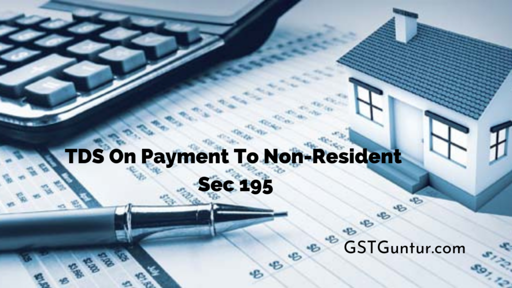 TDS On Payment To Non-Resident Sec 195