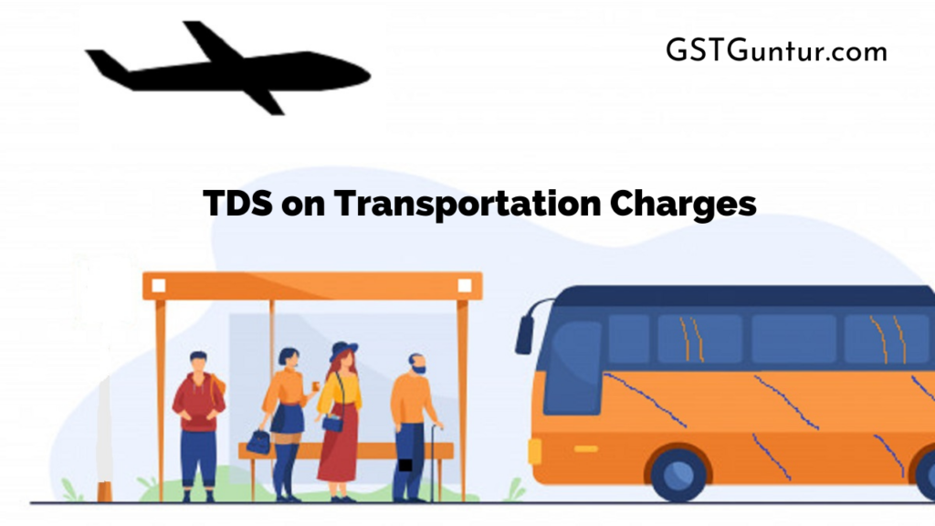 TDS on Transportation Charges