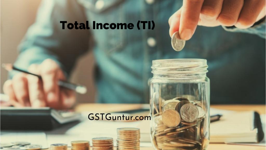 Total Income (TI)