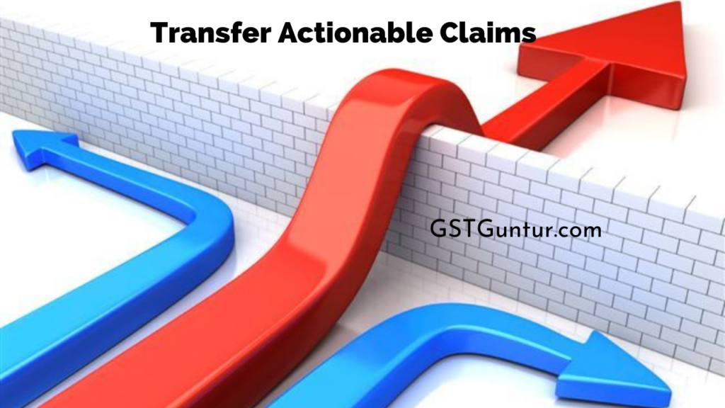 Transfer Actionable Claims