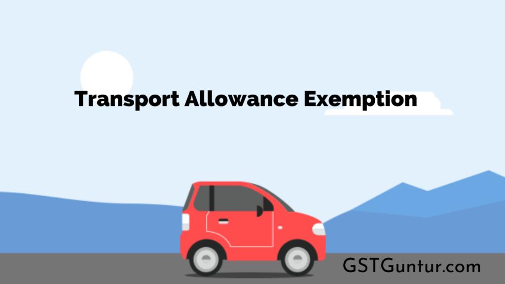 Transport Allowance Exemption
