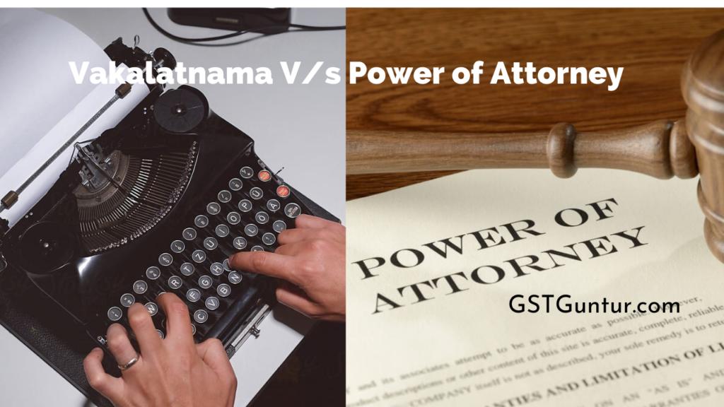 Vakalatnama Vs Power of Attorney